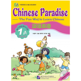 CHINESE PARADISE 1A WORKBOOK