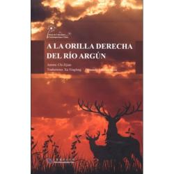 A LA ORILLA DERECHA DEL RÍO...