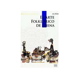 EL ARTE FOLKLÓRICO DE CHINA