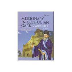 MISSIONARY IN CONFUCIAN GARB