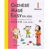 CHINESE MADE EASY FOR KIDS 1 WORKBOOK