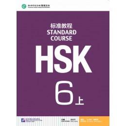 HSK STANDARD COURSE 6A...